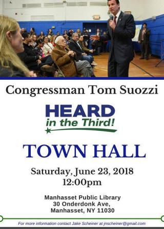 Heard in the Third Town Hall Saturday, June 23, 2018   12PM  Manhasset Public Library 30 Onderdonk Ave, Manhasset, NY 11030
